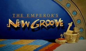 emperors-new-groove-titles
